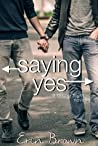 Saying Yes: A Taking Flight Novella (Taking Flight #3.5)