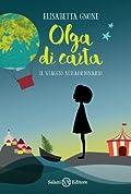 Olga di carta: Il viaggio straordinario
