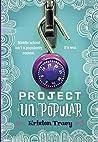 Project (Un)Popular (Project [Un]Popular, #1)