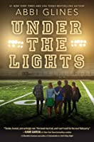 Under The Lights The Field Party 2 By Abbi Glines