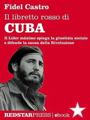Il libretto rosso di Cuba: 3 (I libretti rossi)