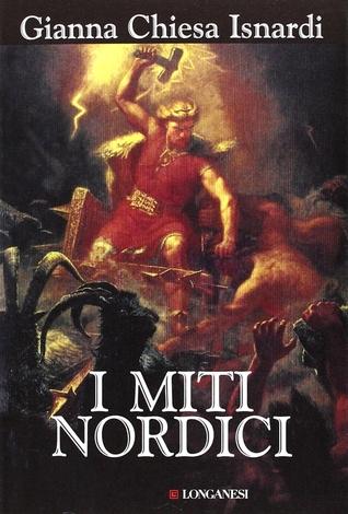 I miti nordici. Storie figure simboli