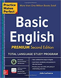Practice Makes Perfect Basic English, Second Edition: (beginner) 250 Exercises + 40 Audio Pronunciation Exercises Via App
