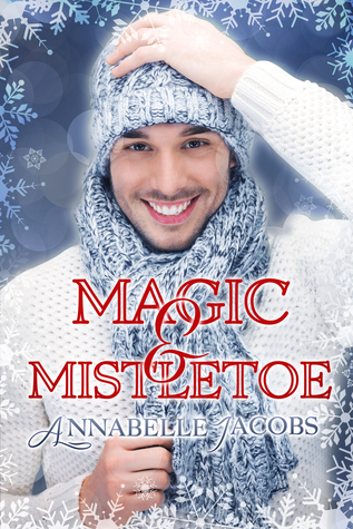 Magic & Mistletoe by Annabelle Jacobs