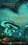 The Tethered World (The Tethered World Chronicles, #1)