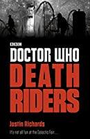 Doctor Who: Death Riders (Doctor Who: Eleventh Doctor Adventures)