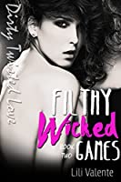 Filthy Wicked Love (Kidnapped by the Billionaire, #2)