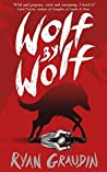 Book cover for Wolf by Wolf (Wolf By Wolf, #1)