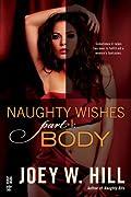 Naughty Wishes Part I: Body