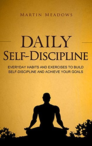 Daily-Self-Discipline-Everyday-Habits-and-Exercises-to-Build-Self-Discipline-and-Achieve-Your-Goals
