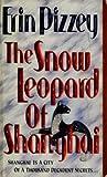 The Snow Leopard Of Shanghai