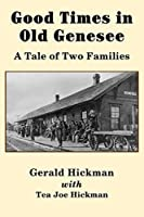 Good Times in Old Genesee: A Tale of Two Families
