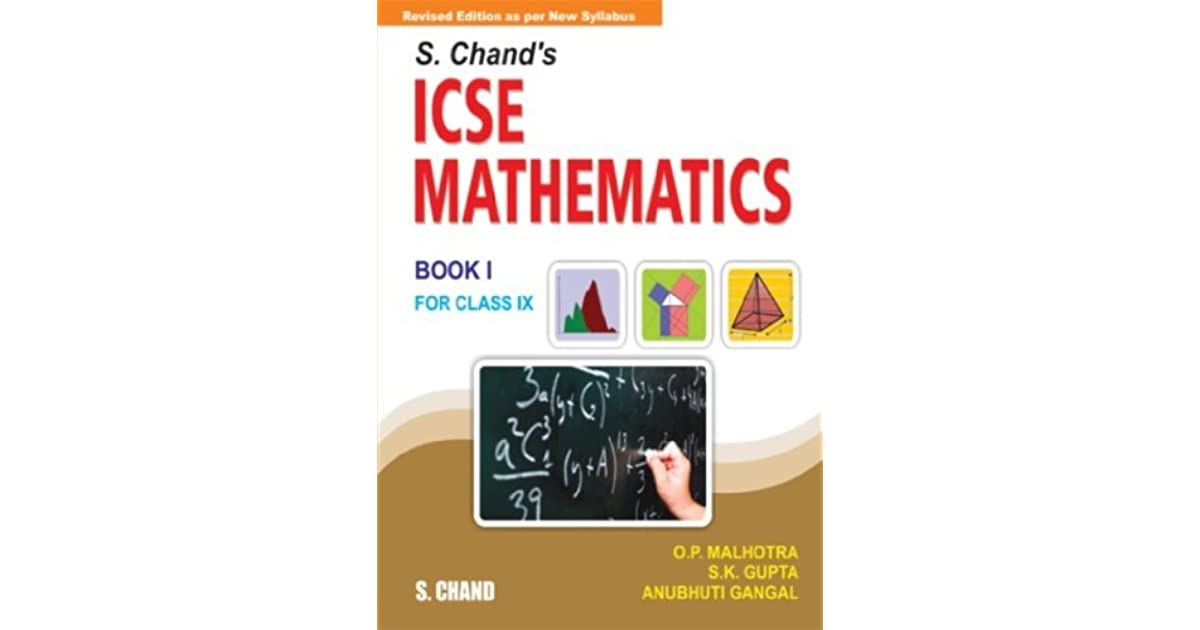 S  Chand's ICSE Mathematics for Class 9 (Book 1) by S K  Gupta