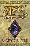 Ash: A Secret His...