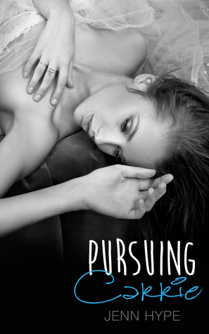 Pursuing Carrie by Jenn Hype