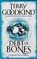 Debt of Bones (Sword of Truth, #0.5)