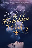 The Forbidden Wish (The Forbidden Wish, #1)