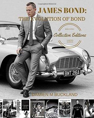 James Bond: The Evolution of Bond: 1000 Copy Limited Edition