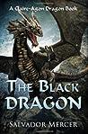 The Black Dragon: A Claire-Agon Dragon Book (Claire-Agon Dragon #3)