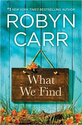 What We Find, Sullivan's Crossing by Robyn Carr