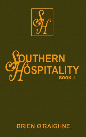 Southern Hospitality by Brien O'Raighne