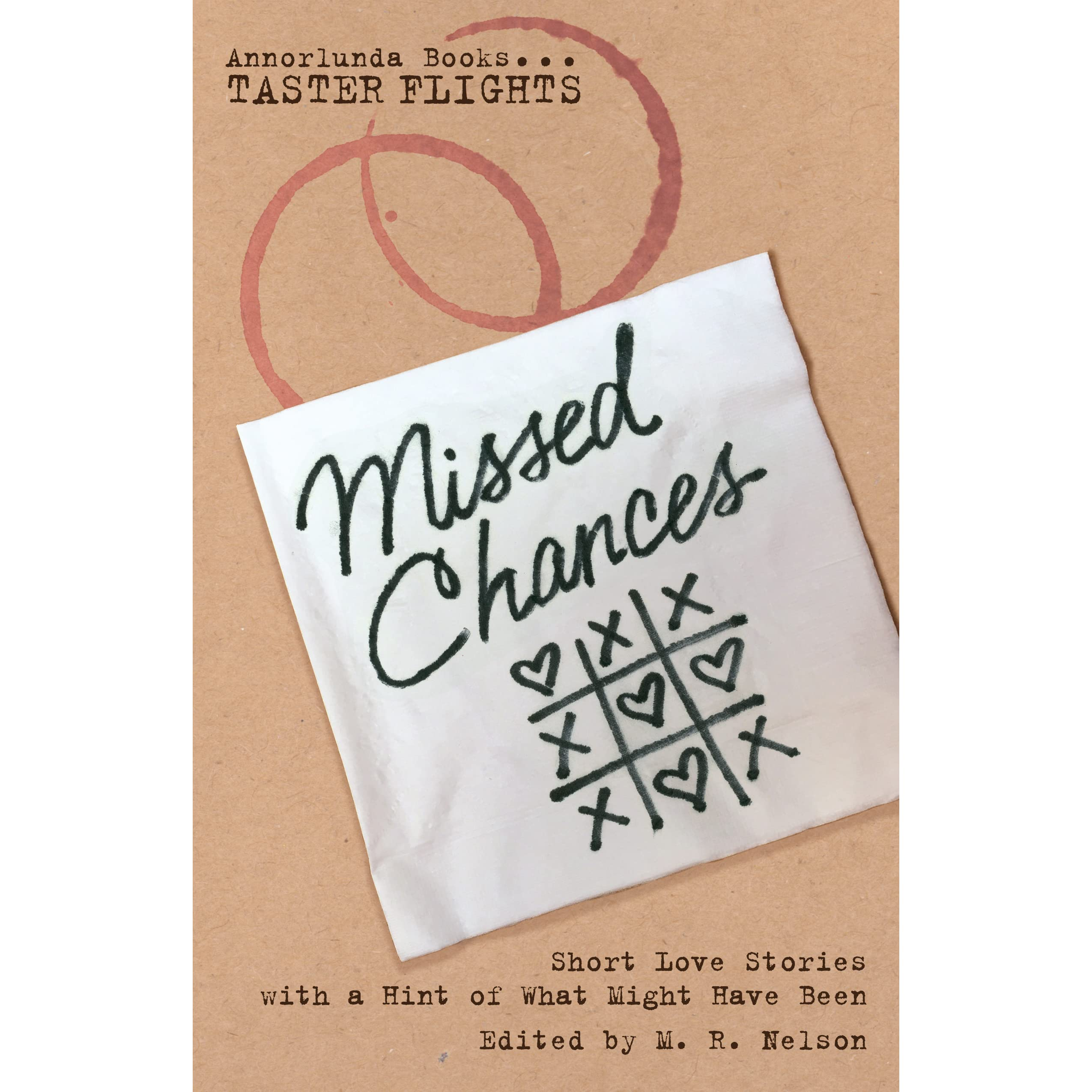 Missed Chances: Short Love Stories with a Hint of What Might