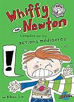 Whiffy Newton dans L'enquête sur les actions médiocres