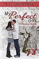 My Perfect Gift: Christmas