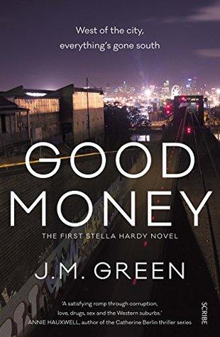 Good Money by J.M.  Green