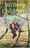 Writing Children's Books by Anthony D. Fredericks
