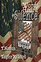Words Heard in Silence (The Redmond Family Saga, #1)