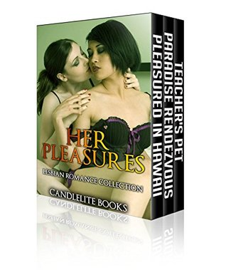 Her Pleasures (Lesbian Romance Collections Book 4)