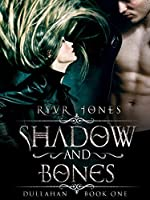 Shadow and Bones (Dullahan Book 1)