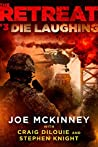 Die Laughing (The Retreat, #3)