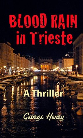 Blood Rain in Trieste by George  Henry