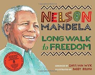 Nelson Mandela Long Walk To Freedom By Chris Van Wyk