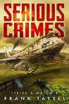 Serious Crimes (Strike a Match, #1)
