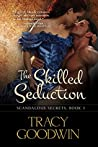 The Skilled Seduction (Scandalous Secrets, #3)