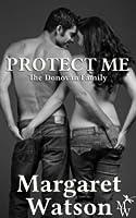 Protect Me (The Donovan Family #6)