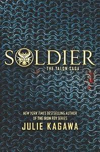 Soldier (Talon, #3)
