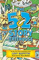 The 52-Story Treehouse (The Treehouse Books)