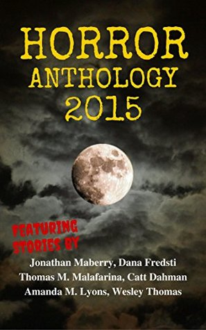 Horror Anthology 2015