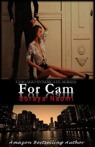 For Cam (Chicago Syndicate, #4)