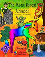 The Magic Forest Alphabet: Introducing Letter Sounds