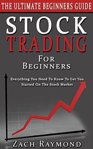 Stocks Stock Trading For Beginners The Ultimate Beginner S