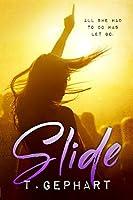 Slide (Black Addiction, #1)