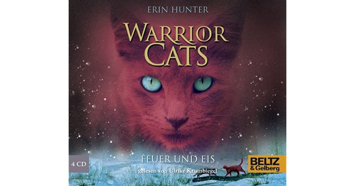 Warrior Cats. Feuer und Eis - I, Band 2 - Erin Hunter | BELTZ