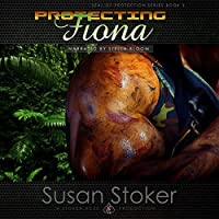 Protecting Fiona (SEAL of Protection, #3)