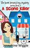 A Scone Killer (The Sweet Senses Cozy Mystery #1)