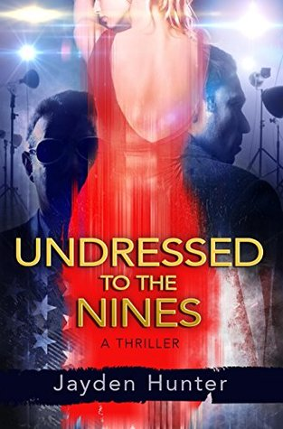 Undressed To The Nines (Drew Stirling, #1)